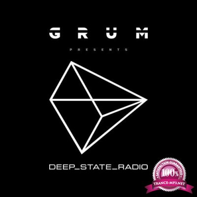 Grum - Deep State Radio Episode 001 (2019-10-05)