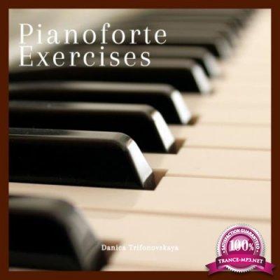 Danica Trifonovskaya - Pianoforte Exercises (2019)