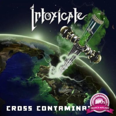 Intoxicate - Cross Contamination (2019)