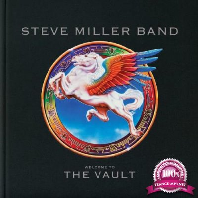 Steve Miller Band - Welcome To The Vault (2019)