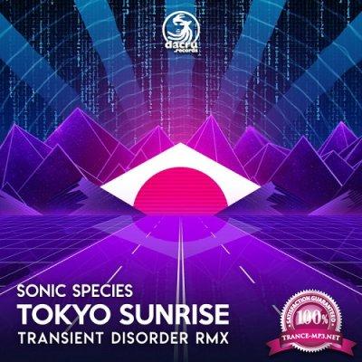 Sonic Species - Tokyo Sunrise (Transient Disorder Remix) (Single) (2019)