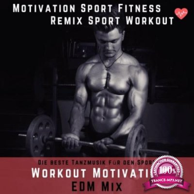 Remix Sport Workout - Workout Motivation EDM Mix (2019)