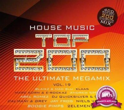 House Music Top 200 Vol. 19 [4CD] (2019)