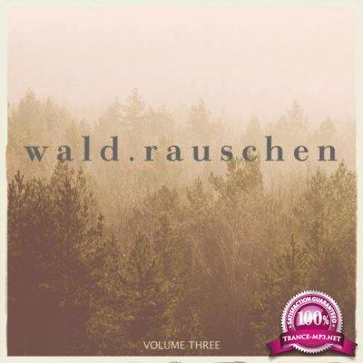 Waldrauschen, Vol. 3 (2019)