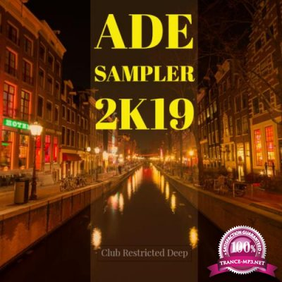 Club Restricted Deep ADE Sampler 2k19 (2019)