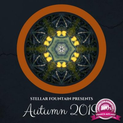 Stellar Fountain Presents Autumn 2019 (2019)