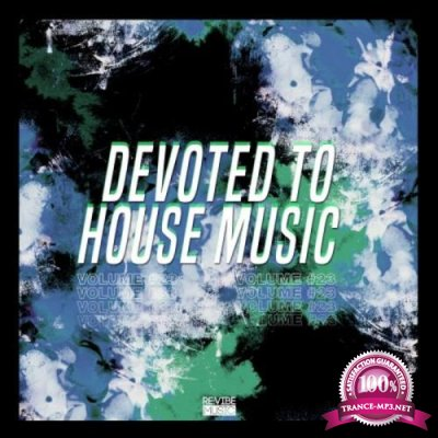 Devoted to House Music, Vol. 23 (2019)