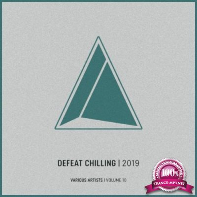 Defeat Chilling, Vol. 10 (2019)