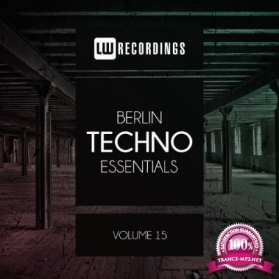 Berlin Techno Essentials Vol 15 (2019)