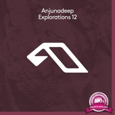 Anjunadeep Explorations 12 (2019)
