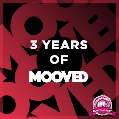 Mooved - 3 Years Of Mooved (2019)