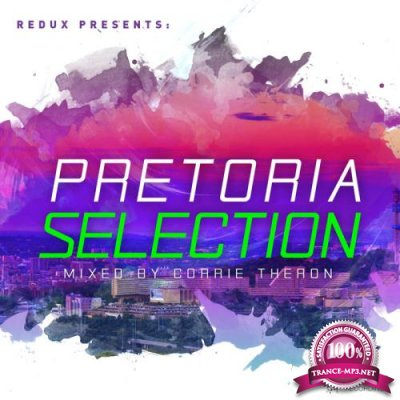 Redux Pretoria Selection (Mixed By Corrie Theron) (2019)