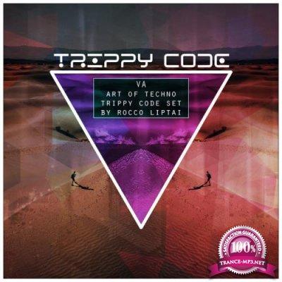 Art of Techno Trippy Code Set by Rocco Liptai (2019)