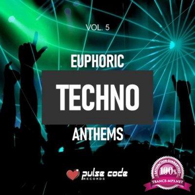 Euphoric Techno Anthems Vol 5 (2019)