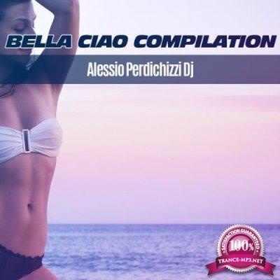 Alessio Perdichizzi DJ - Bella Ciao Compilation (2019)