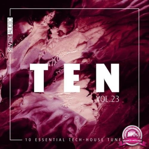 Ten - 10 Essential Tunes, Vol. 23 (2019)