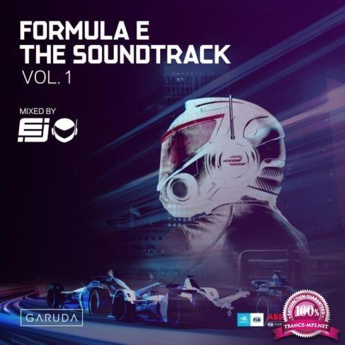 Formula E Soundtrack Vol. 1 (Mixed By EJ) (2019)