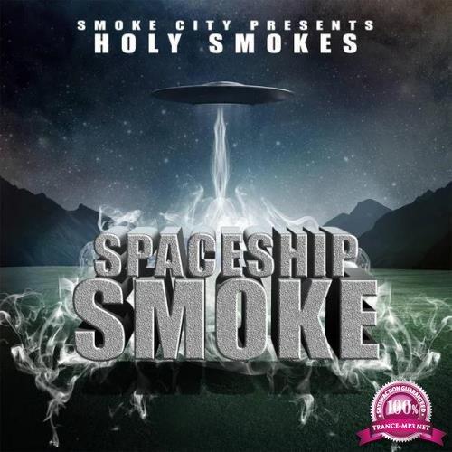Holy Smokes - Space Smoke (2019)