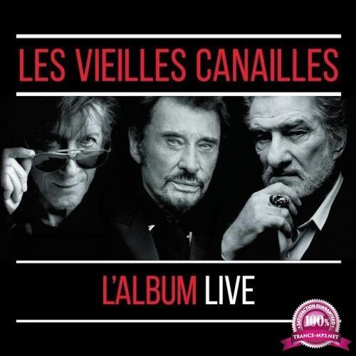 Johnny Hallyday Jacques Dutronc Et Eddy Mitchell - Les Vieilles Canailles : Le Live (2019)