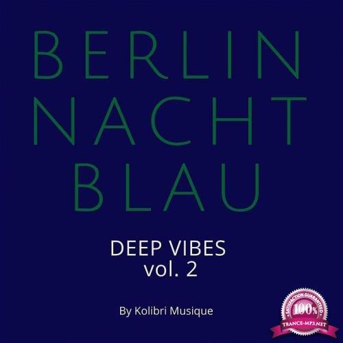Berlin Nachtblau - Deep Vibes Vol 2 (2019)