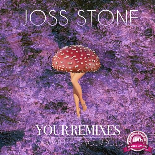 Joss Stone - Your Remixes Of Water For Your Soul (2019)