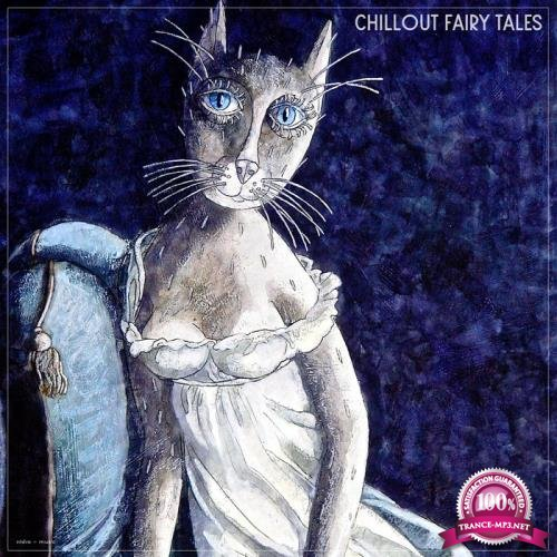 Chillout Fairy Tales (2019)