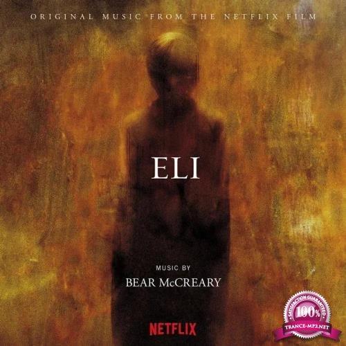 Bear McCreary - Eli (Original Music From The Netflix Film) (2019)