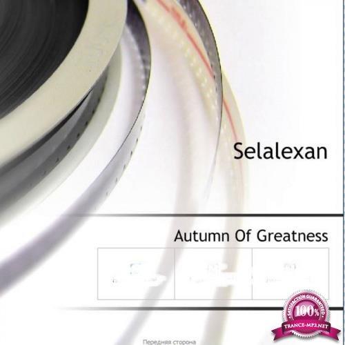 Selalexan - Autumn Of Greatness (2019)