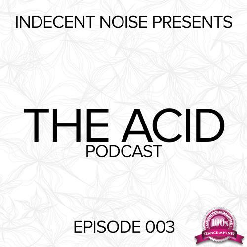 Indecent Noise - The Acid podcast 003 (2019-11-29)