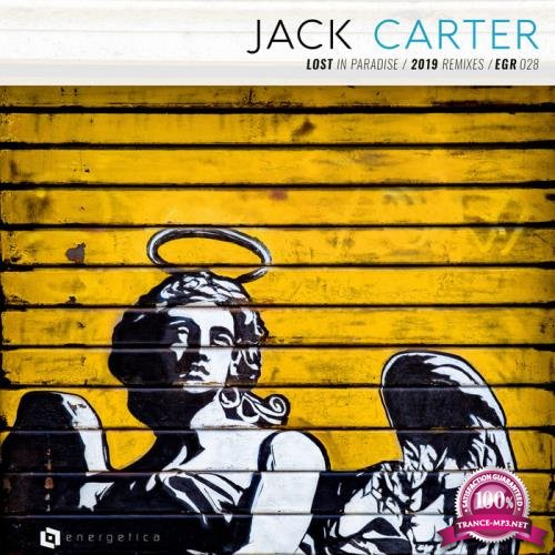 Jack Carter - Lost in Paradise (Remixes) (2019)