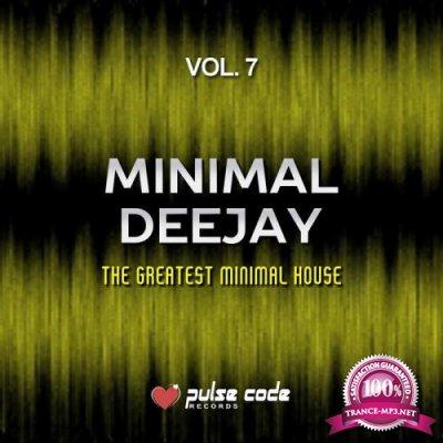 Minimal Deejay, Vol. 7 (The Greatest Minimal House) (2019)