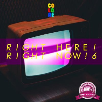 Right Here! Right Now! 6 (2019)