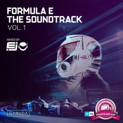 Formula E Soundtrack Vol. 1 (Mixed By EJ) (2019)