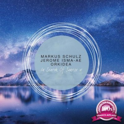 Markus Schulz, Jerome Isma-Ae, Orkidea - In Search of Sunrise 15 (2019)