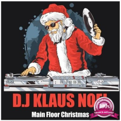 D.J Klaus Noel - Main Floor Christmas (2019)