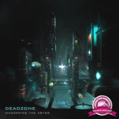 Deadzone - The Wandering Abyss (2019)