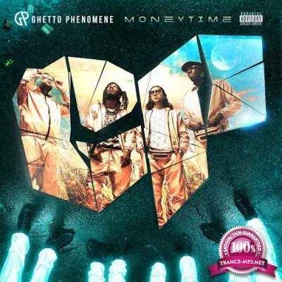 Ghetto Phenomene - Money Time (2019)