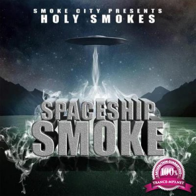 Holy Smokes - Space Smoke (2019)