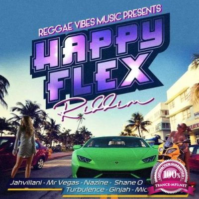 Happy Flex (Riddim) (2019)