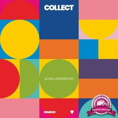 Collect: Global Underground Remixed (2019)