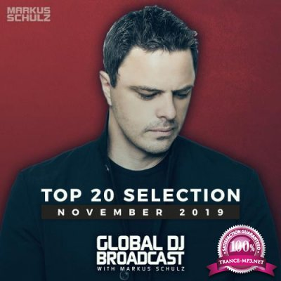 Markus Schulz - Global DJ Broadcast: Top 20 November 2019 (2019)