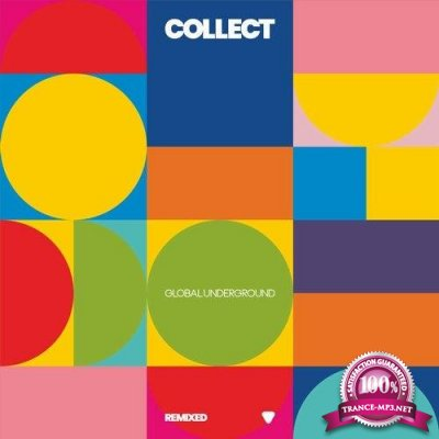 Collect: Global Underground Remixed (2019) FLAC