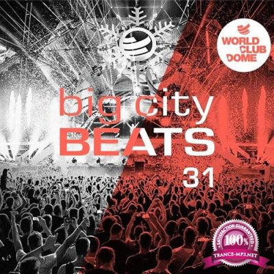 Big City Beats 31 (World Club Dome 2020 Winter Edition) [3CD] (2019)
