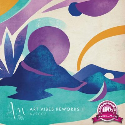 Art Vibes Music - Art Vibes Reworks II (2019)