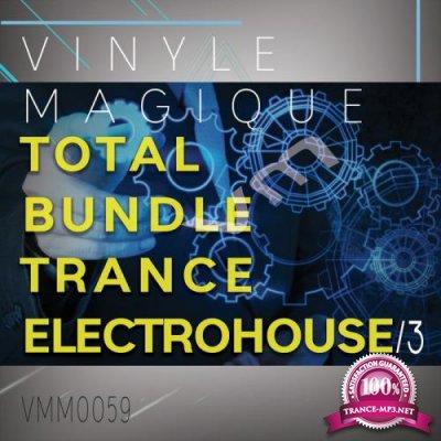 Vinyle Magique Total Bundle Trance Electrohouse 3 (2019)
