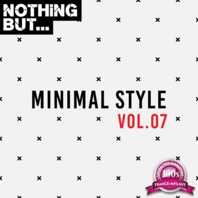 Nothing But... Minimal Style, Vol. 07 (2019)