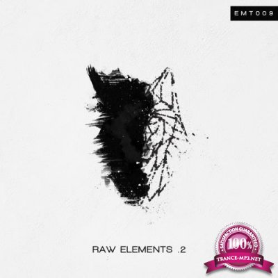 Raw Elements .2 (2019)