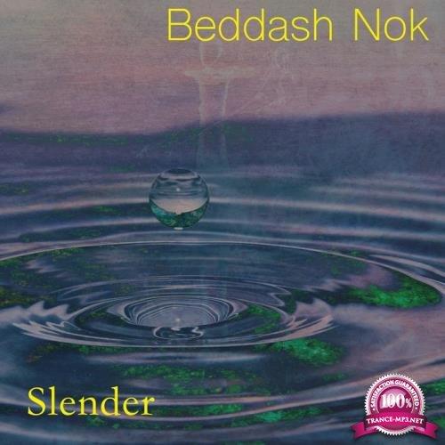 Beddash Nok - Slender (2019)