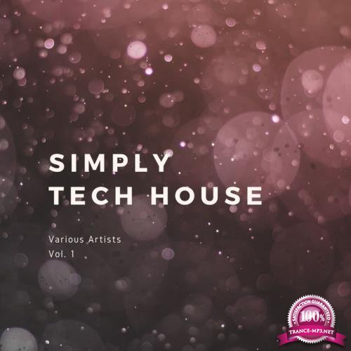 Simply Tech House, Vol. 1 (2019)