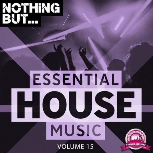Nothing But Essential House Music Vol 15 (2019)